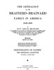 The Genealogy of the Brainerd-Brainard Family in America 1649-1908, Vol II, Parts IV, V, Vi and VII by Lucy Abigail Brainard